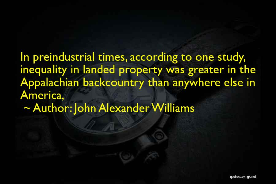 Appalachian Quotes By John Alexander Williams
