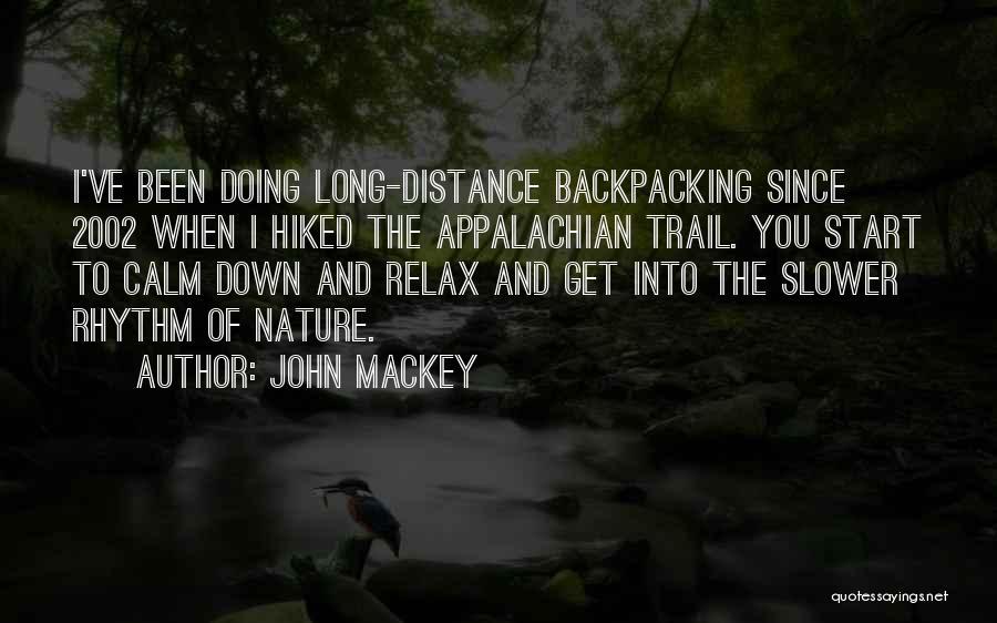 Appalachian Quotes By John Mackey