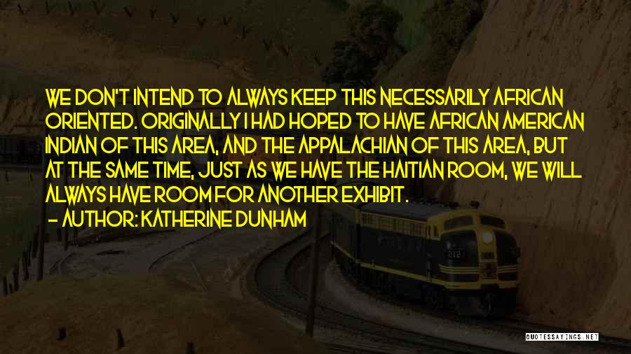 Appalachian Quotes By Katherine Dunham