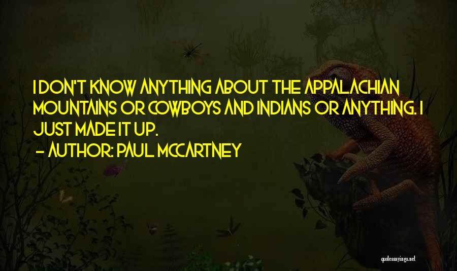 Appalachian Quotes By Paul McCartney