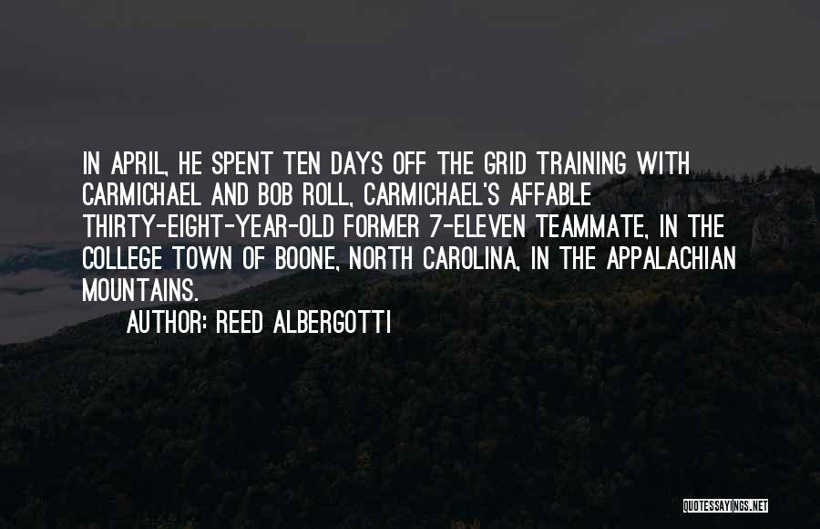 Appalachian Quotes By Reed Albergotti
