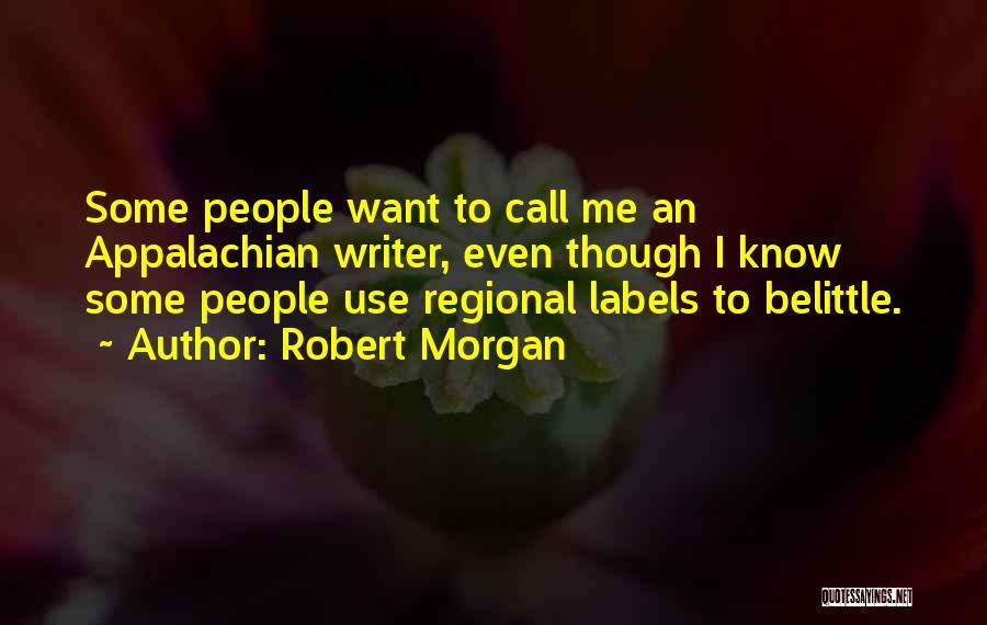 Appalachian Quotes By Robert Morgan