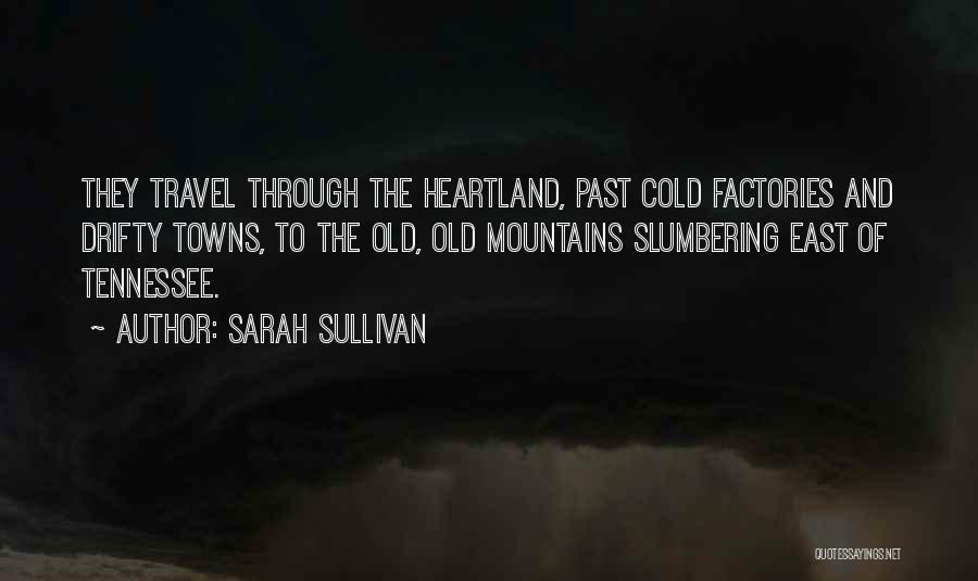 Appalachian Quotes By Sarah Sullivan