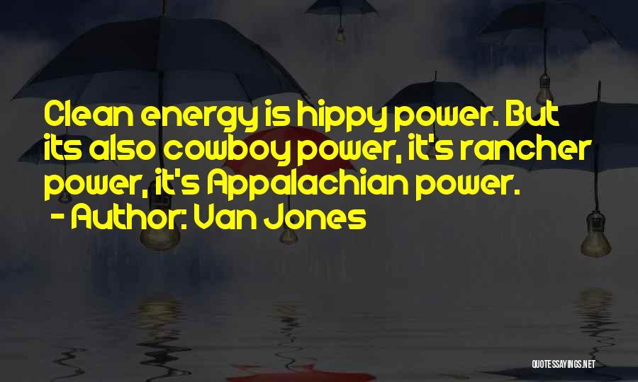 Appalachian Quotes By Van Jones
