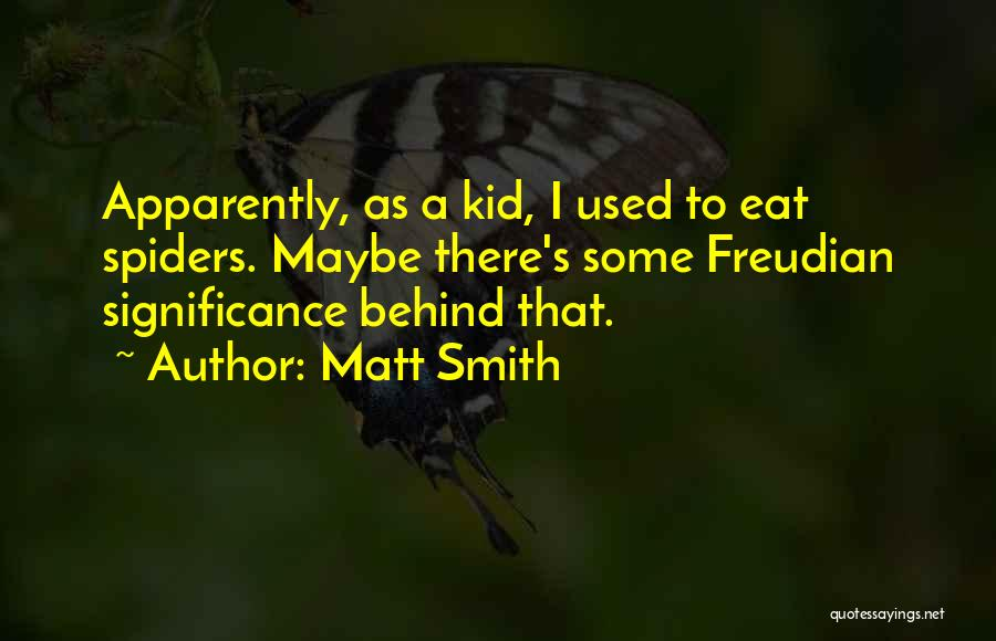 Apparently Kid Quotes By Matt Smith