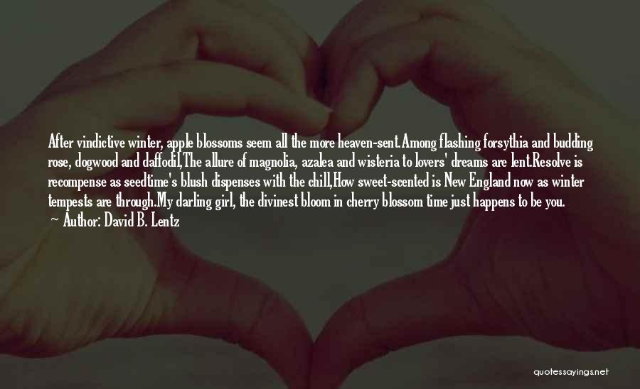 Apple Lovers Quotes By David B. Lentz
