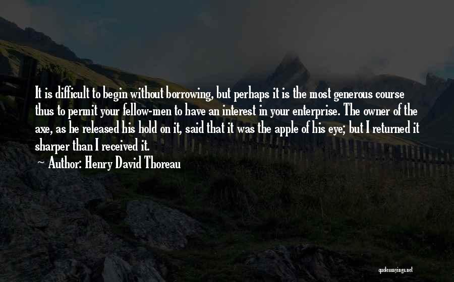 Apple Owner Quotes By Henry David Thoreau