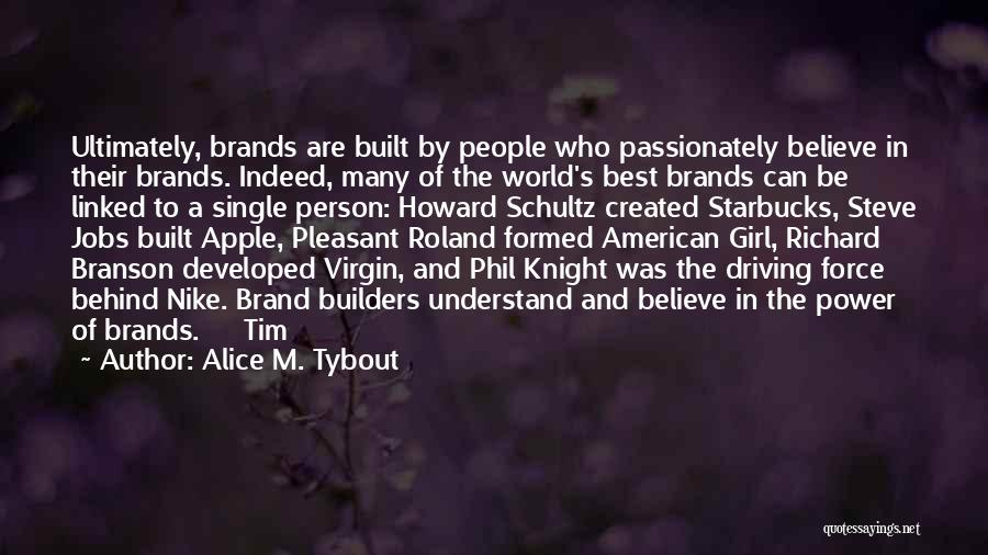 Apple Quotes By Alice M. Tybout