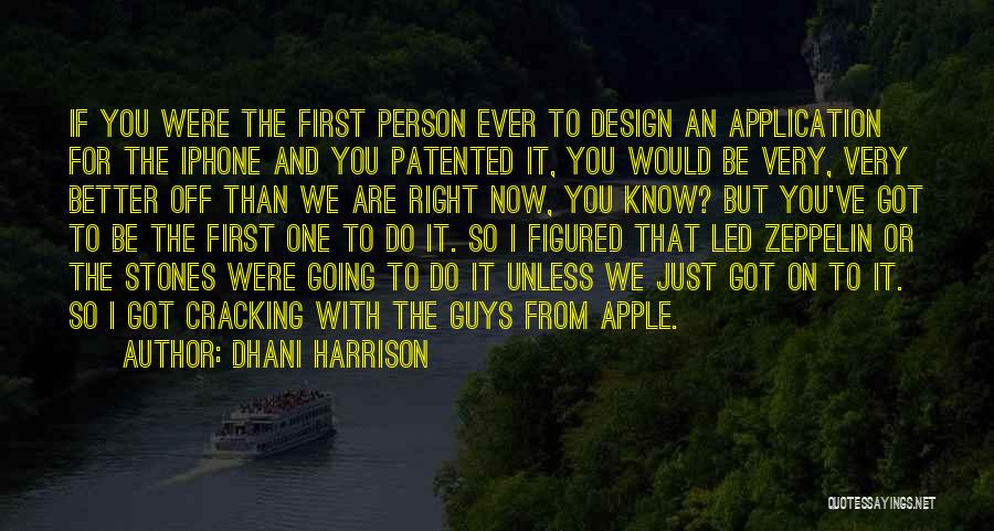 Apple Quotes By Dhani Harrison