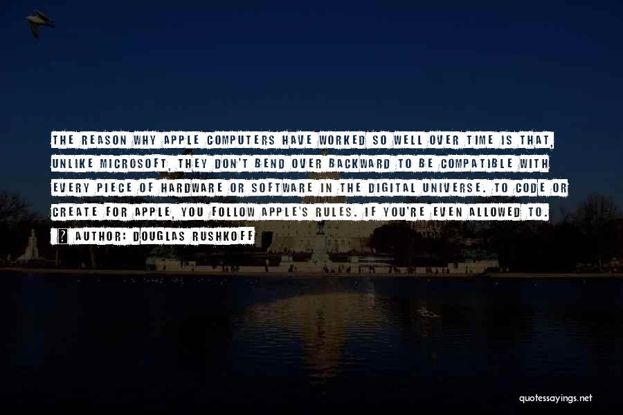 Apple Quotes By Douglas Rushkoff