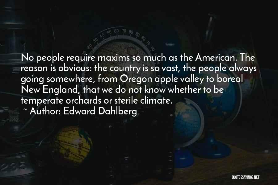 Apple Quotes By Edward Dahlberg