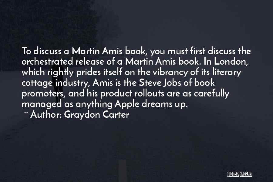 Apple Quotes By Graydon Carter