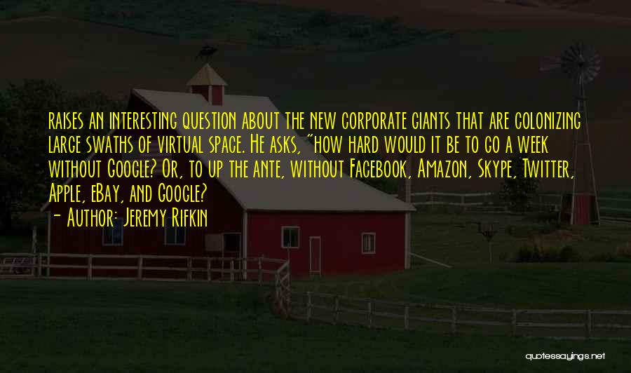 Apple Quotes By Jeremy Rifkin