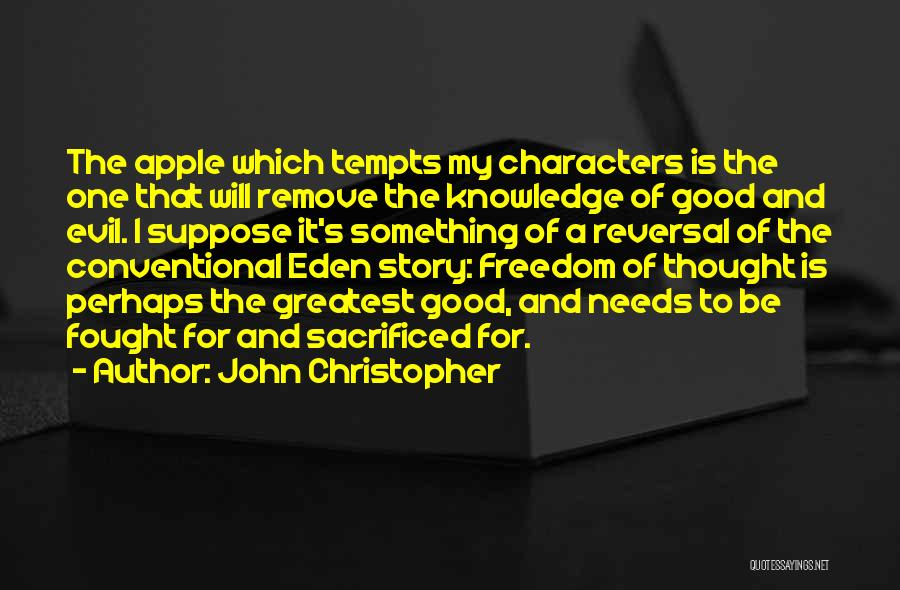 Apple Quotes By John Christopher