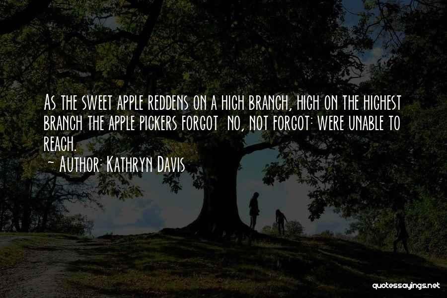 Apple Quotes By Kathryn Davis