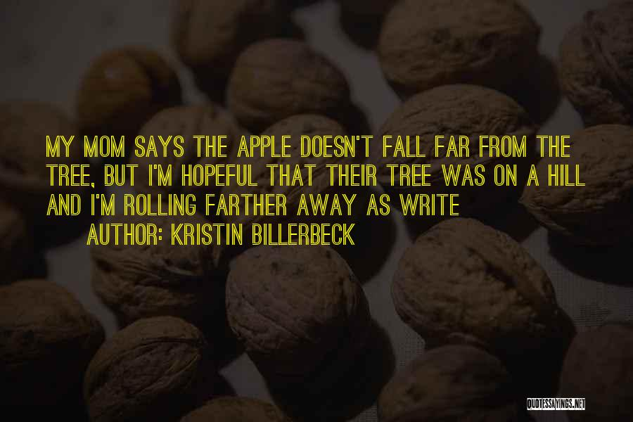 Apple Quotes By Kristin Billerbeck