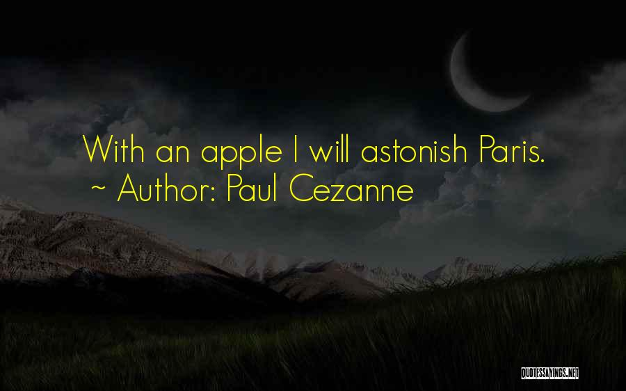 Apple Quotes By Paul Cezanne