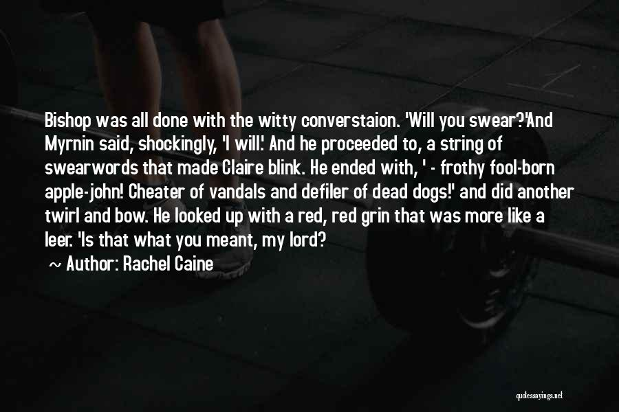 Apple Quotes By Rachel Caine