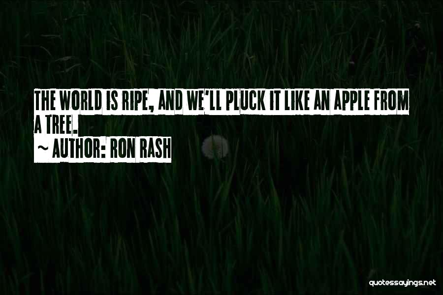 Apple Quotes By Ron Rash