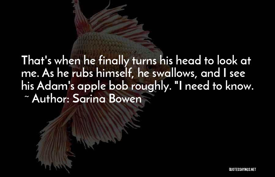 Apple Quotes By Sarina Bowen