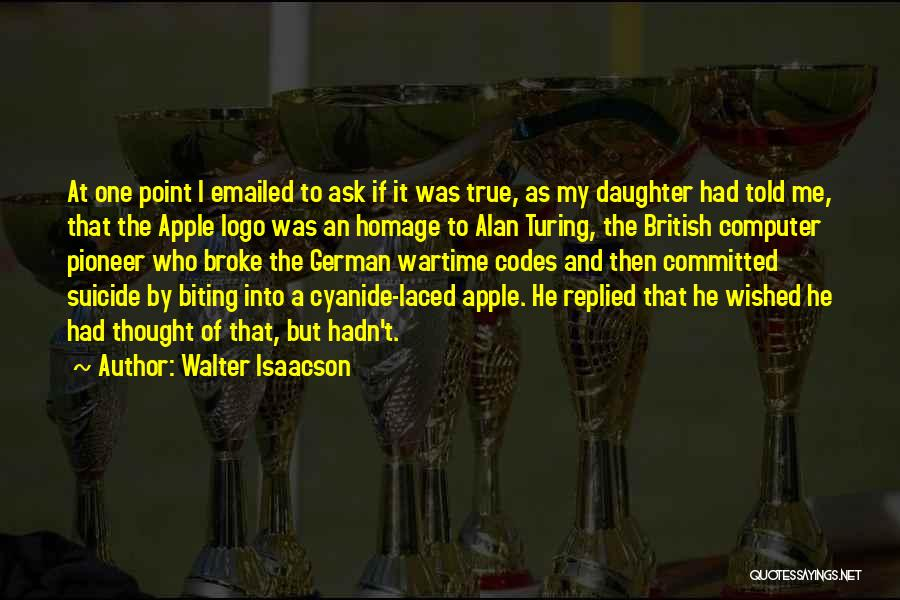 Apple Quotes By Walter Isaacson