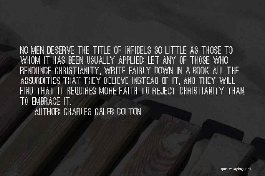 Applied Faith Quotes By Charles Caleb Colton