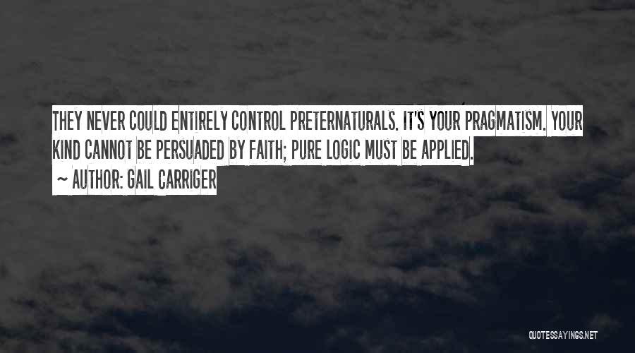 Applied Faith Quotes By Gail Carriger