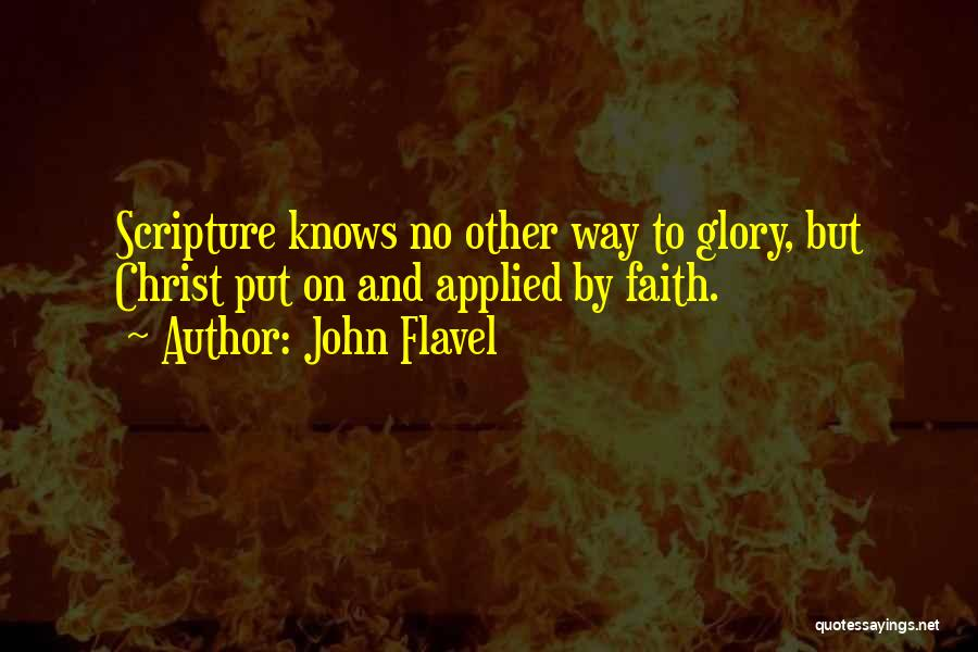 Applied Faith Quotes By John Flavel