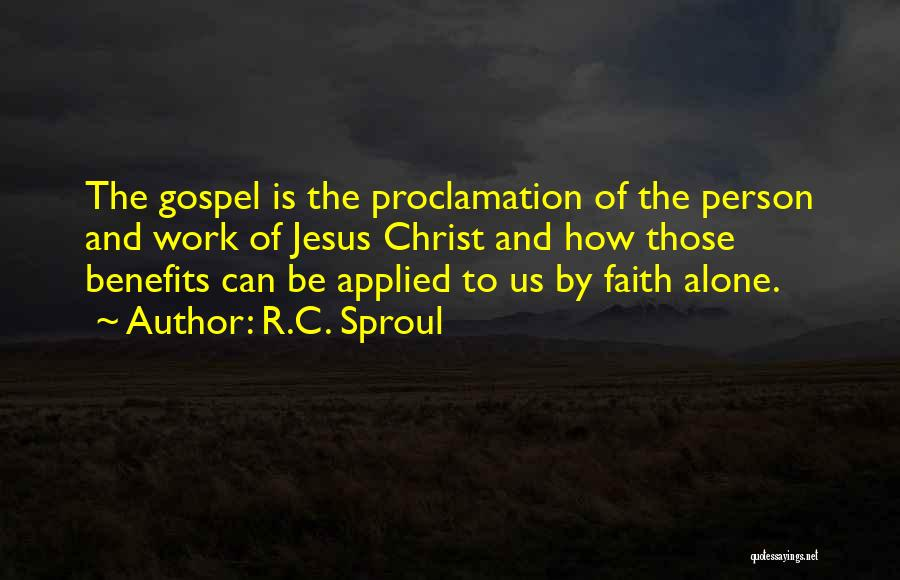 Applied Faith Quotes By R.C. Sproul