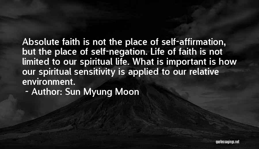 Applied Faith Quotes By Sun Myung Moon