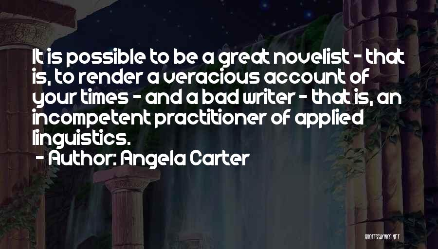 Applied Linguistics Quotes By Angela Carter