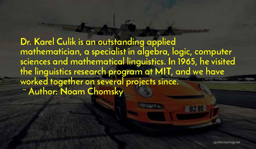 Applied Linguistics Quotes By Noam Chomsky