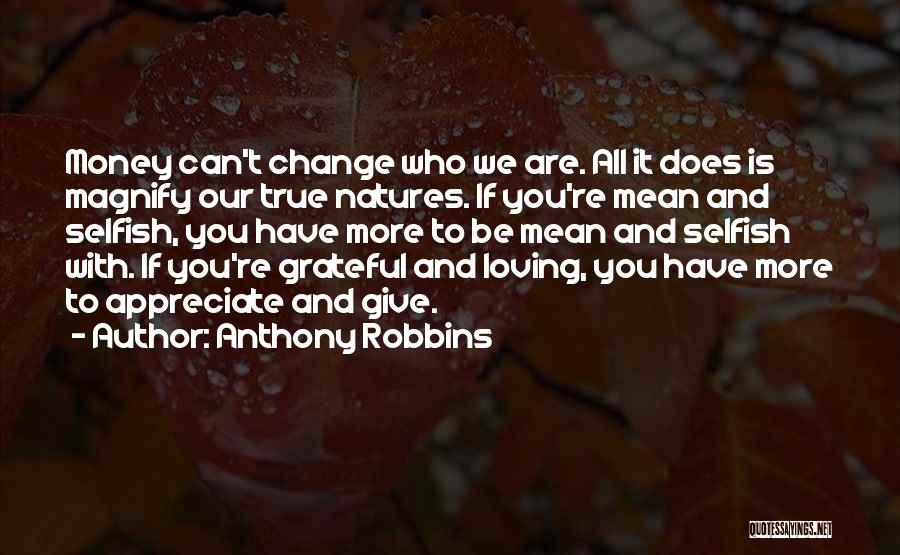 Appreciate All You Have Quotes By Anthony Robbins