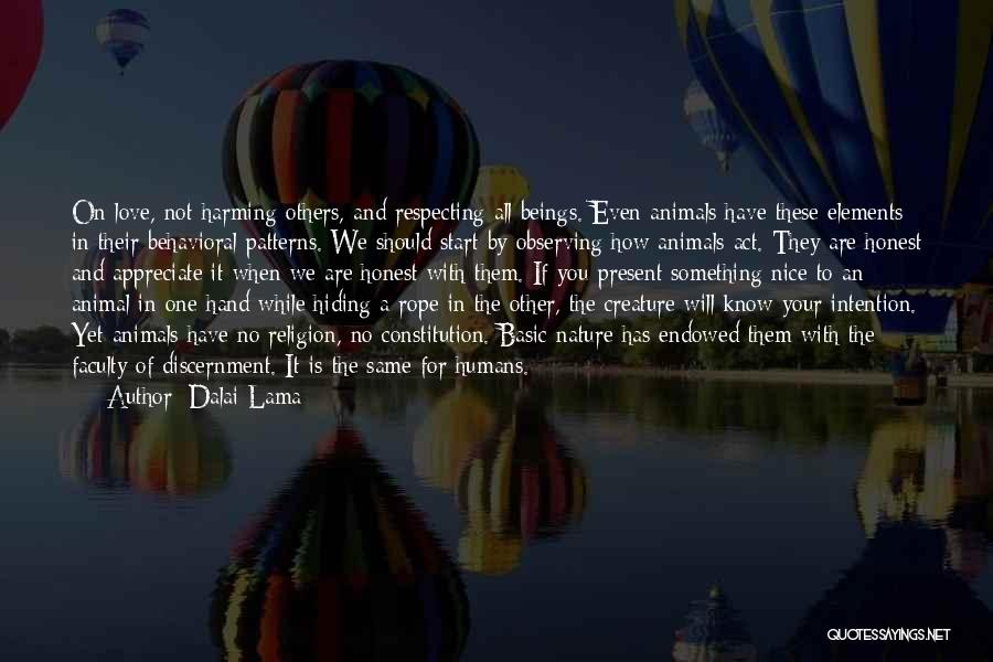 Appreciate All You Have Quotes By Dalai Lama