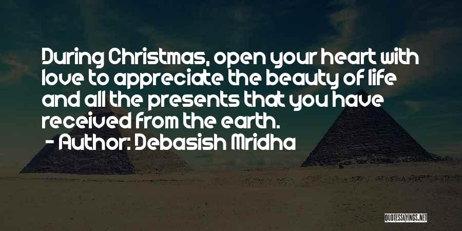 Appreciate All You Have Quotes By Debasish Mridha