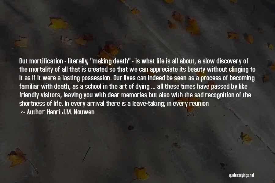 Appreciate All You Have Quotes By Henri J.M. Nouwen