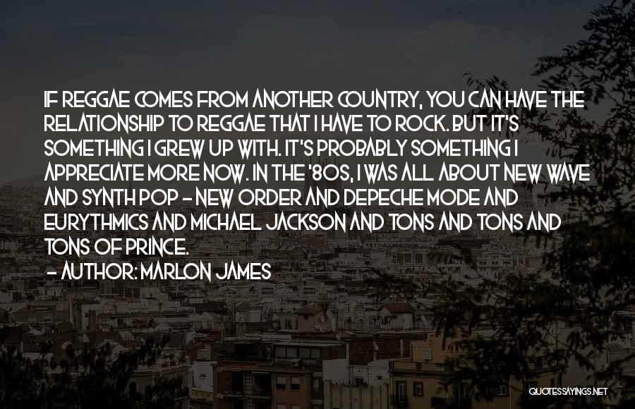 Appreciate All You Have Quotes By Marlon James