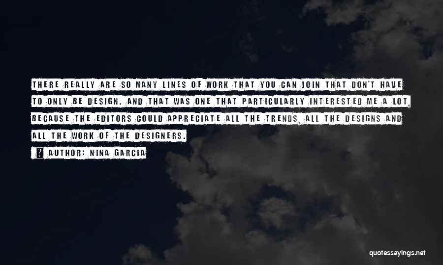 Appreciate All You Have Quotes By Nina Garcia