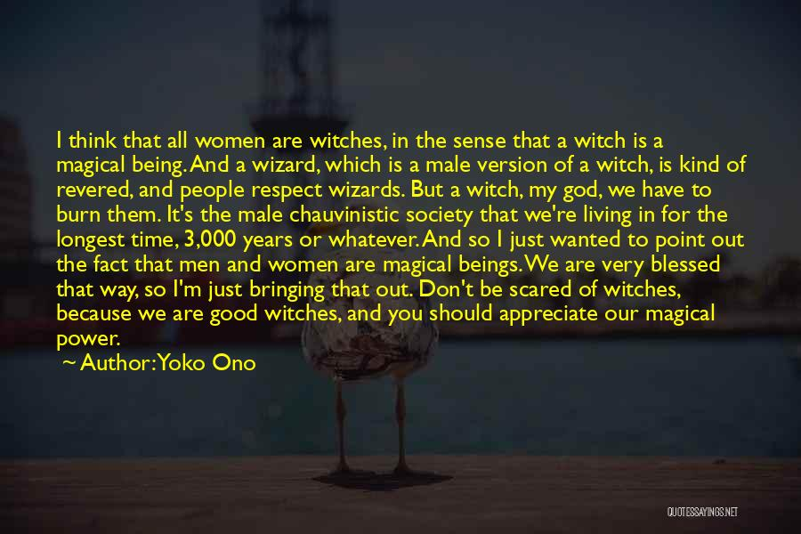Appreciate All You Have Quotes By Yoko Ono