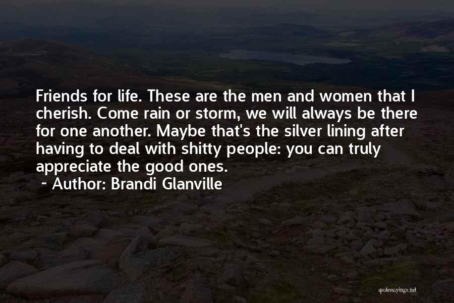 Appreciate One Another Quotes By Brandi Glanville