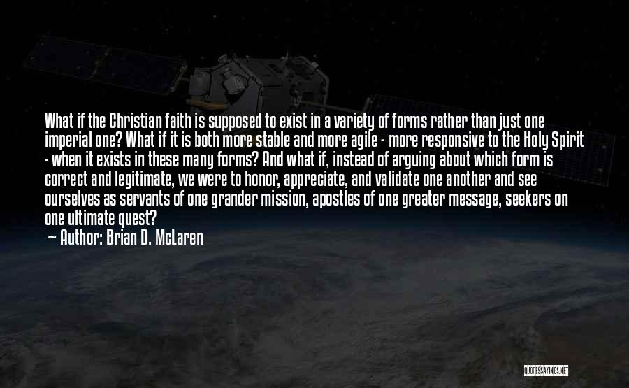 Appreciate One Another Quotes By Brian D. McLaren