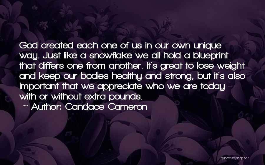 Appreciate One Another Quotes By Candace Cameron