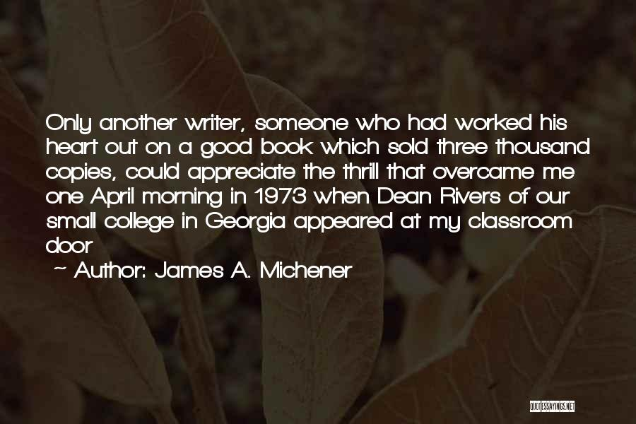 Appreciate One Another Quotes By James A. Michener