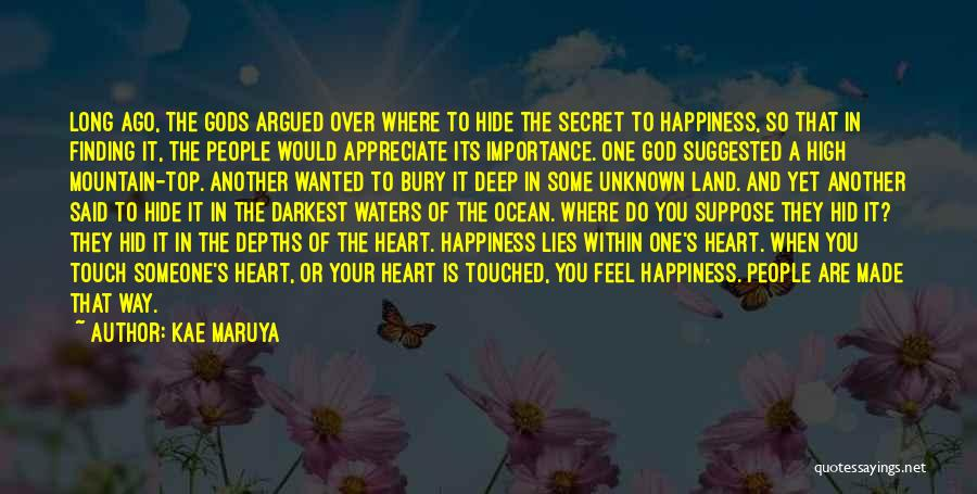 Appreciate One Another Quotes By Kae Maruya