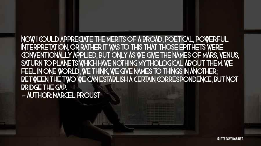 Appreciate One Another Quotes By Marcel Proust