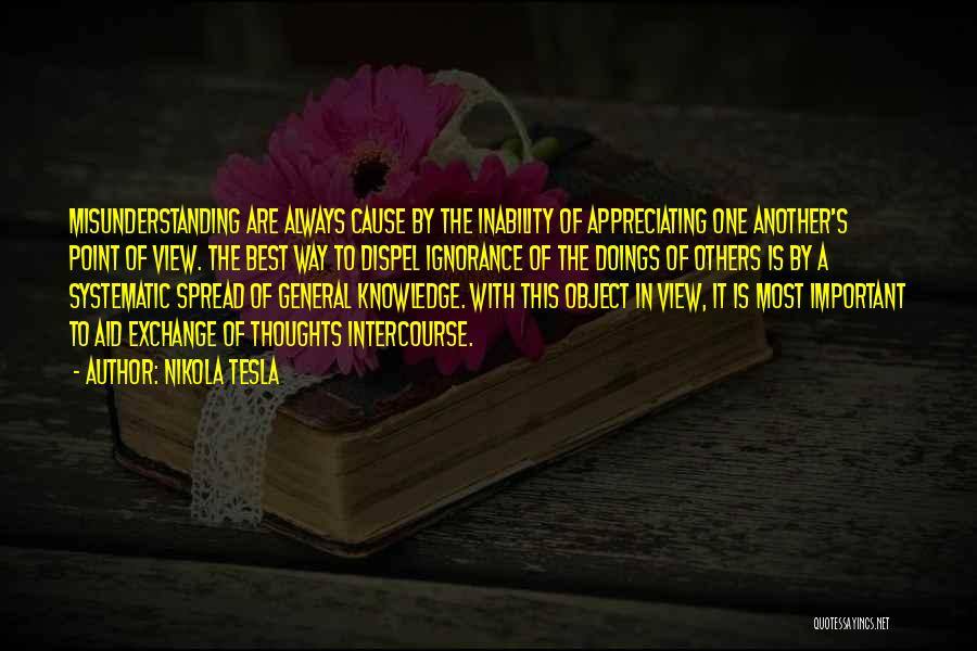 Appreciate One Another Quotes By Nikola Tesla