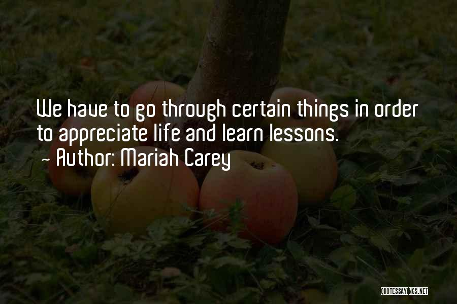 Appreciate Things In Life Quotes By Mariah Carey