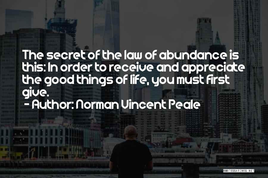 Appreciate Things In Life Quotes By Norman Vincent Peale