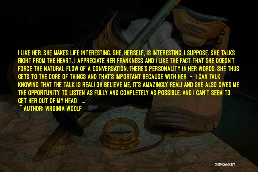 Appreciate Things In Life Quotes By Virginia Woolf