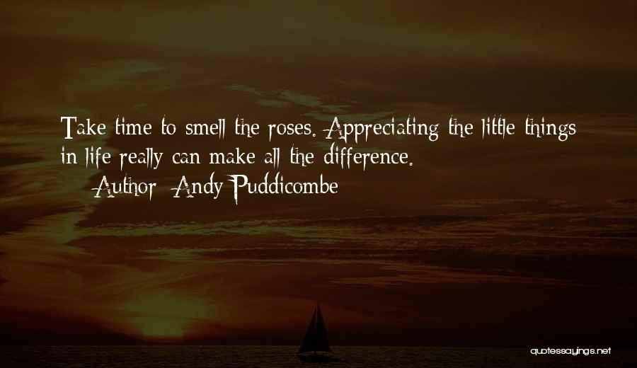 Appreciating My Life Quotes By Andy Puddicombe